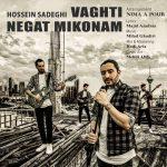 Hossein Sadeghi – Vaghti Negat Mikonam