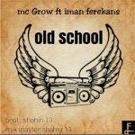 Iman Ferekans – Old School