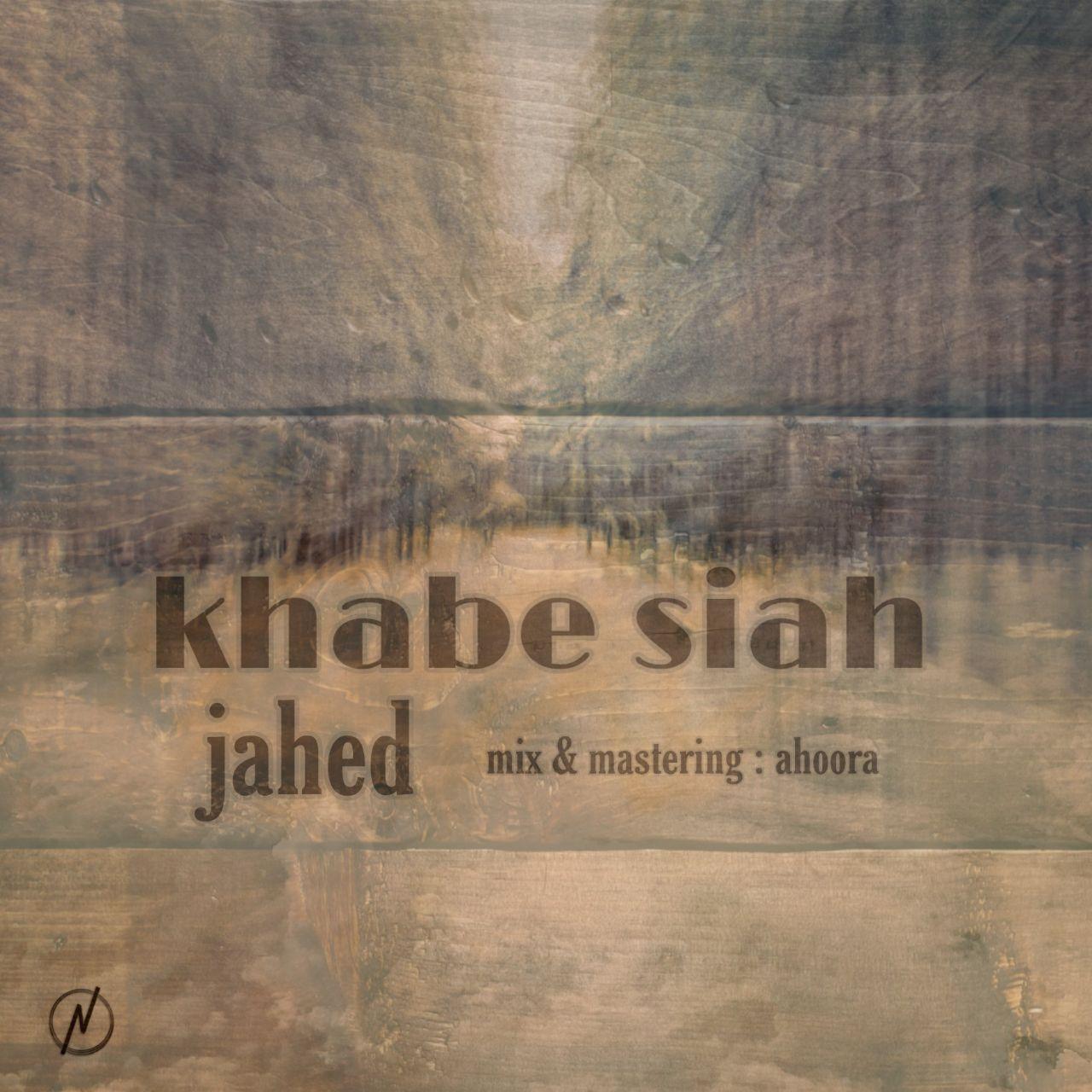 Jahed – Khabe Siah