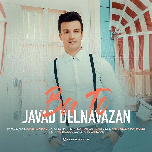 Javad Delnavazan – Ba To