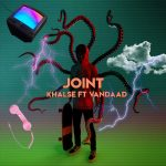 Khalse Ft Vandaad – Joint