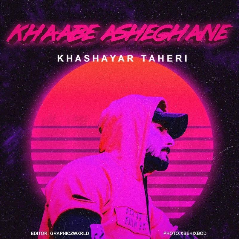 Khashayar Taheri – Khabe Asheghane