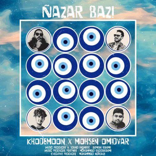 Khodemon & Mohsen Omidvar – Nazar Bazi