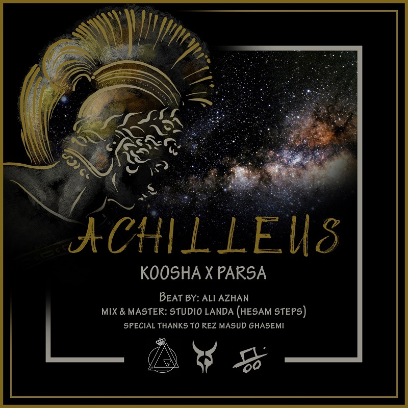Koosha Ft Parsa – Achilleus