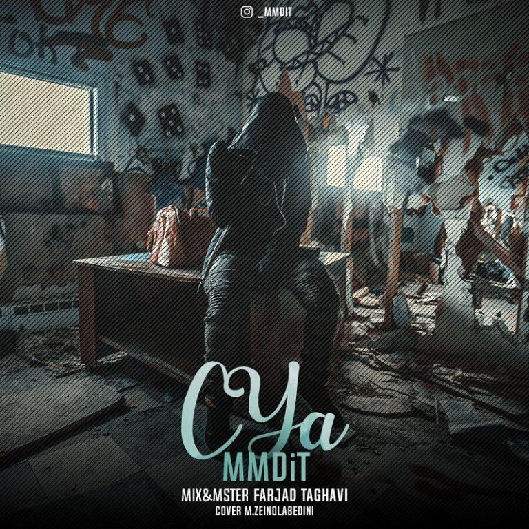 MMDit – C Ya