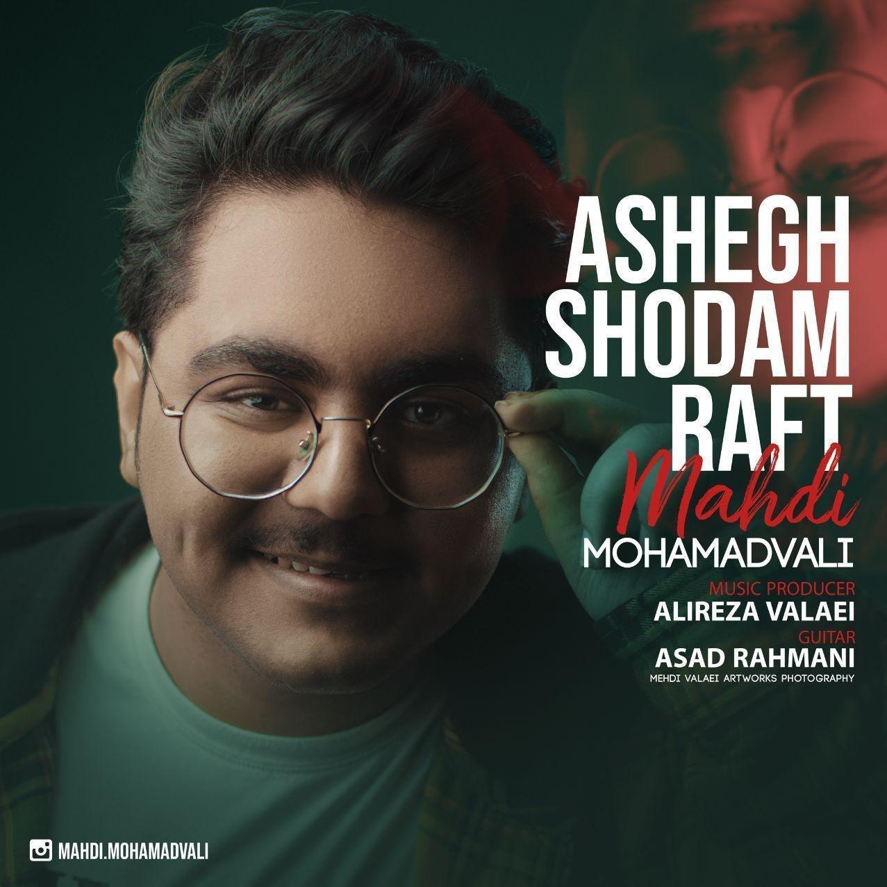 Mahdi Mohamadvali – Ashegh Shodam Raft