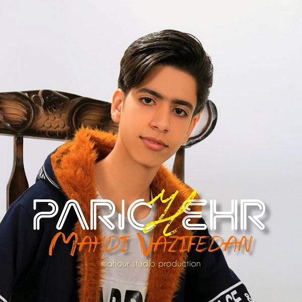 Mahdi Vazifedan – Parichehr