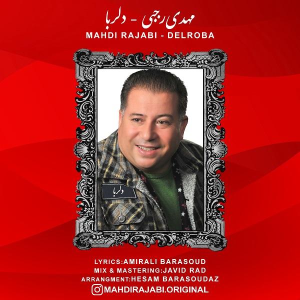 Mahdi Rajabi – Delroba
