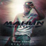Mahun – Hala Ke Chi