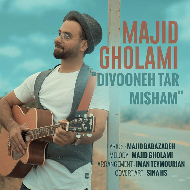 Majid Gholami – Divoone Tar Misham
