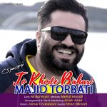 Majid Torbati – To Khode Bahari