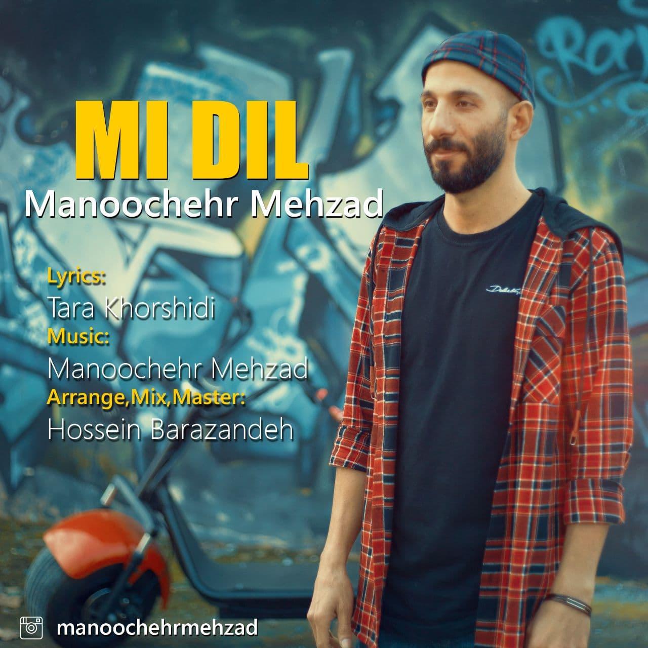 Manoochehr Mehzad – MI DIL