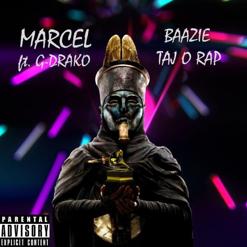 Marcel – Baazie Tajo Rap