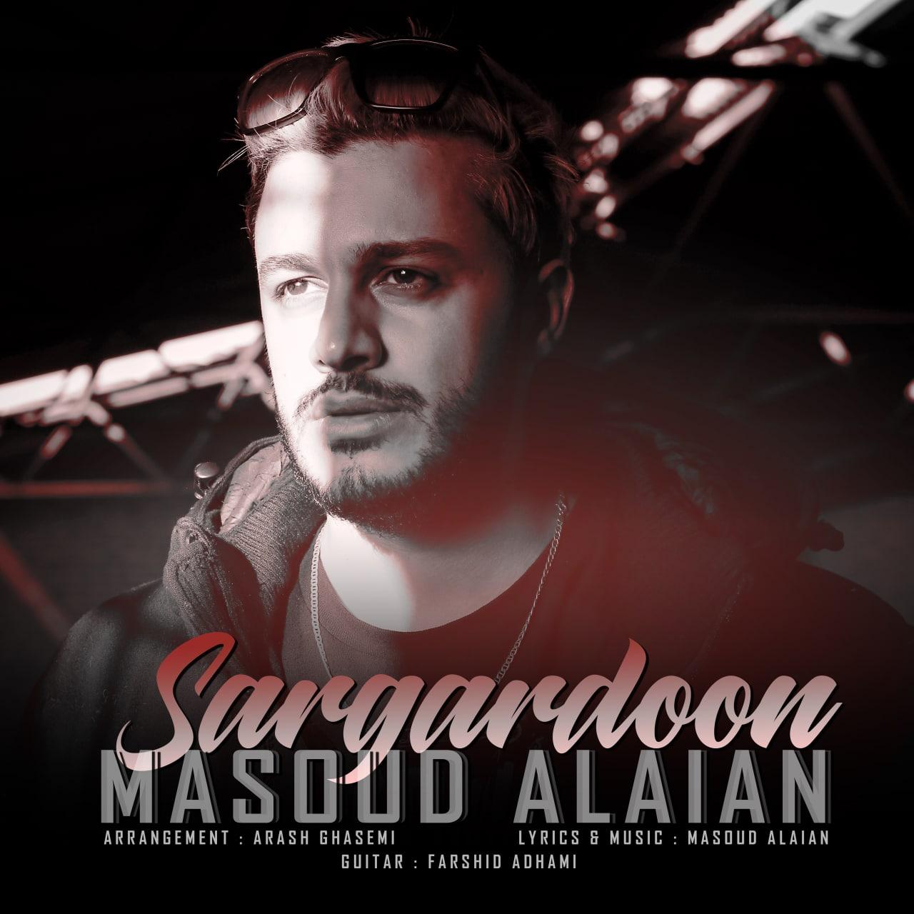 Masoud Alalan – Sargardoon