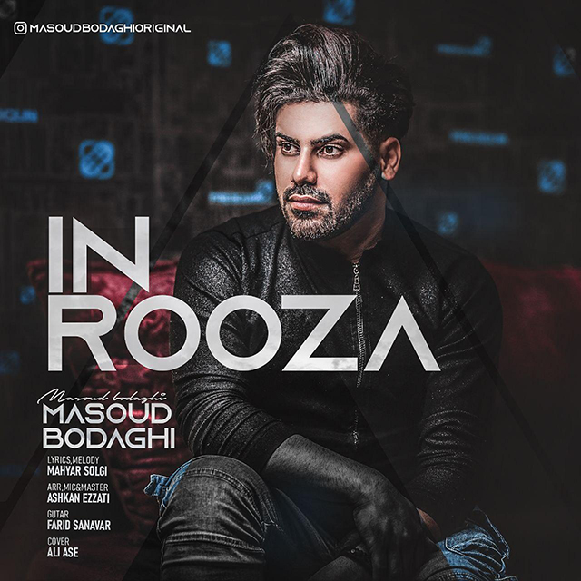 Masoud Bodaghi – In Rooza