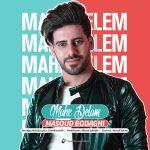 Masoud Bodaghi – Mahe Delam