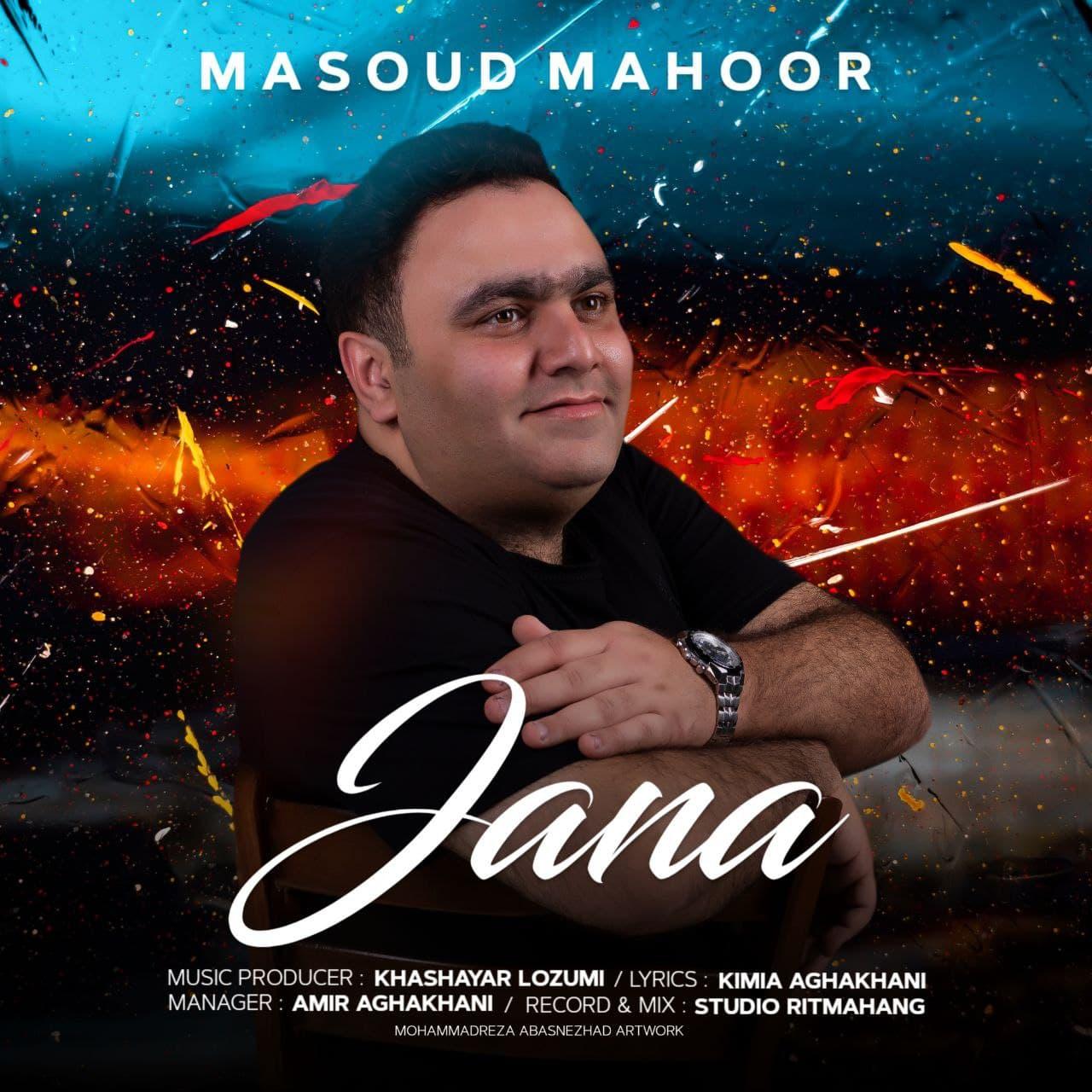 Masoud Mahoor – Jana