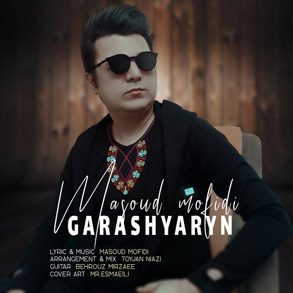 Masoud Mofidi – Garashyaryn