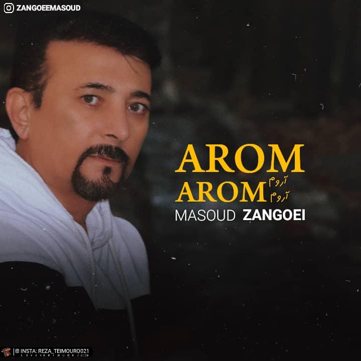 Masoud Zangoel – Arom Arom