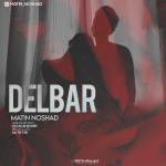 Matin Noshad – Delbar