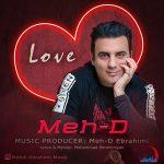 Meh-D Ebrahimi – Love