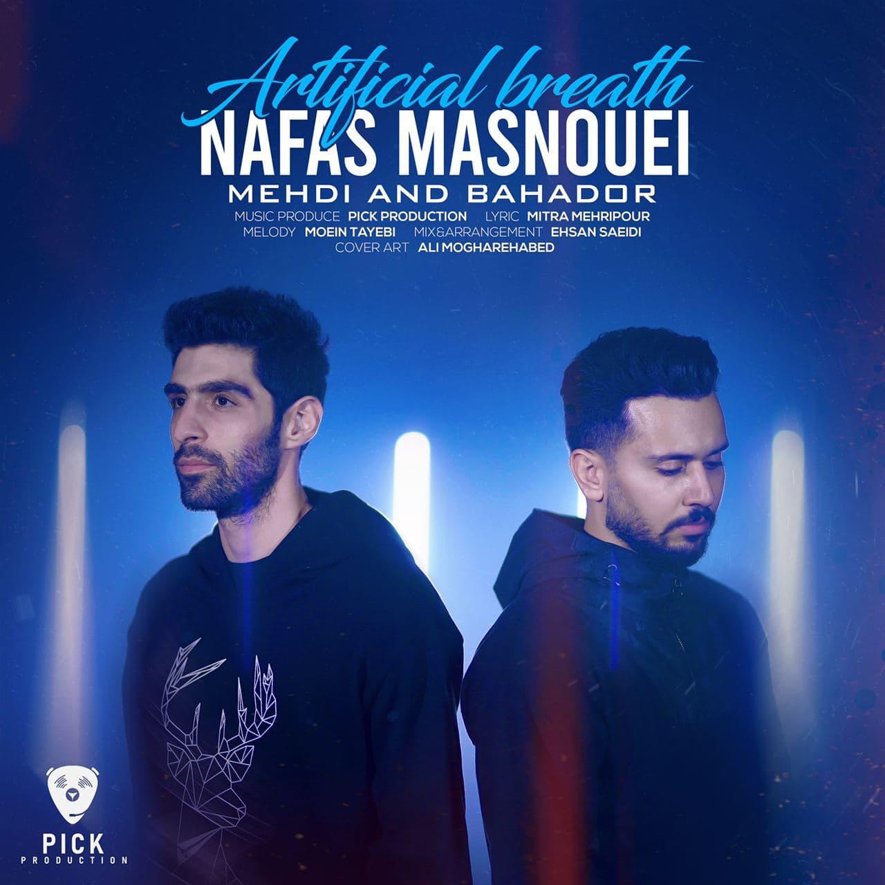 Mehdi & Bahadoor – Nafas Masnouei