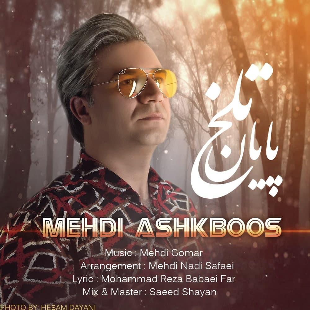 Mehdi Ashkboos – Payane Talkh