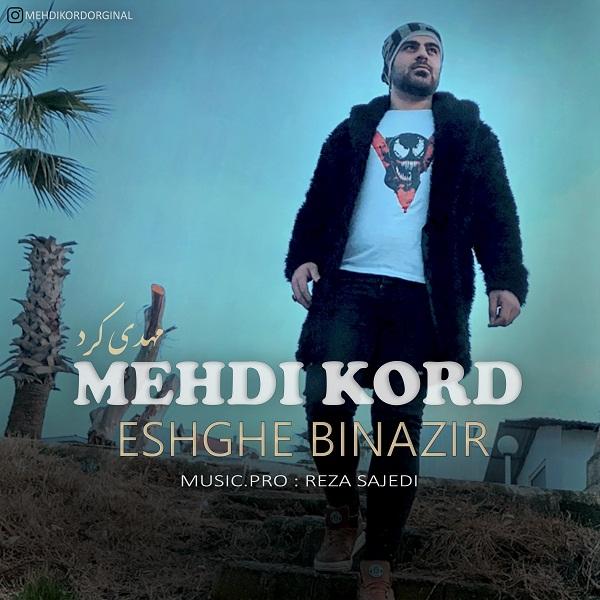 Mehdi Kord – Eshghe Binazir