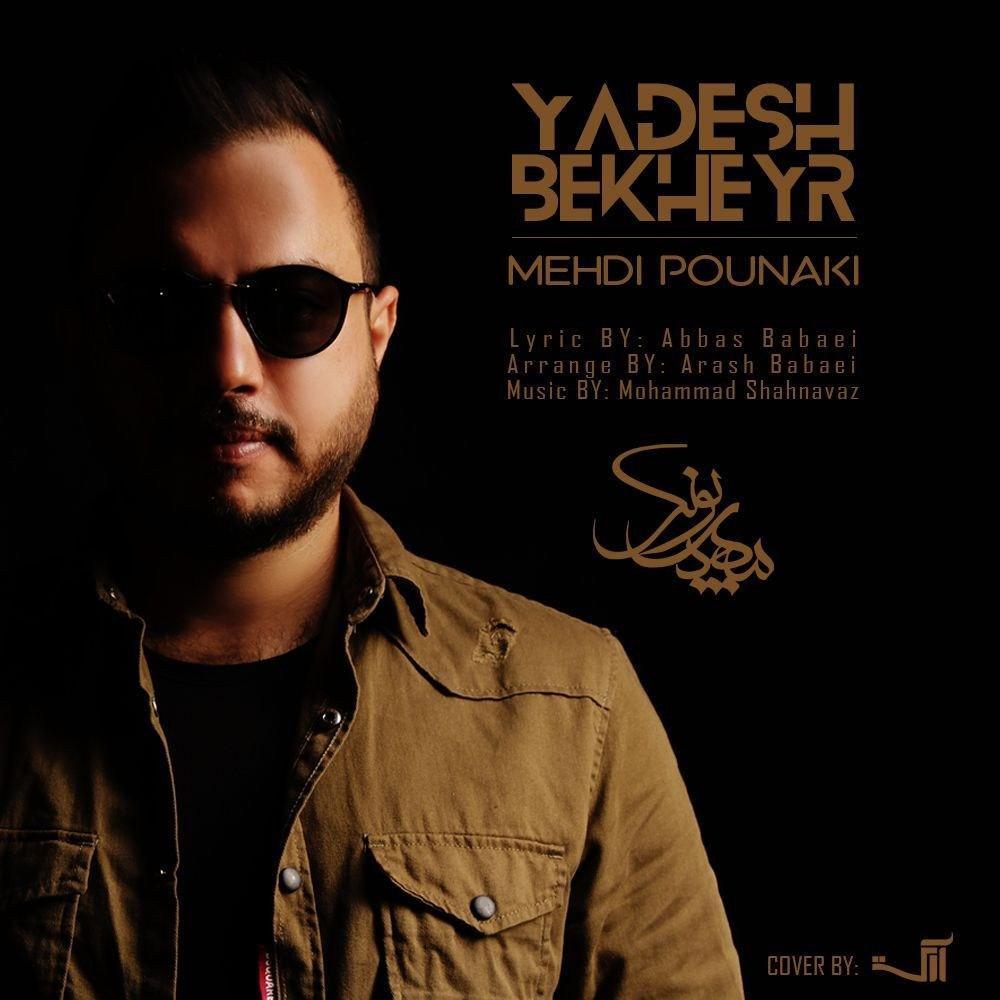 Mehdi Pounaki – Yadesh Bekheyr