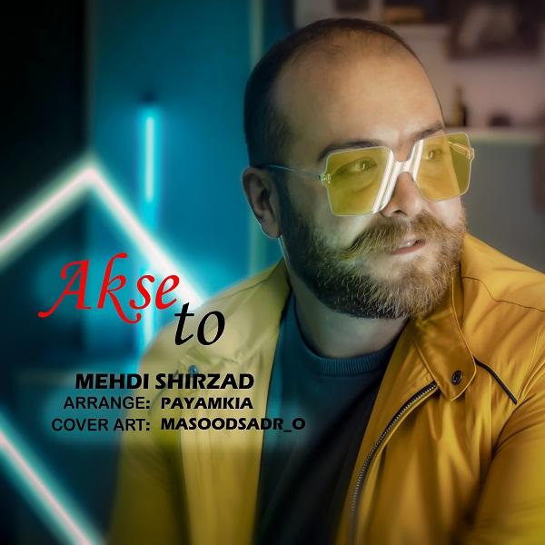 Mehdi Shirzad – Akse To