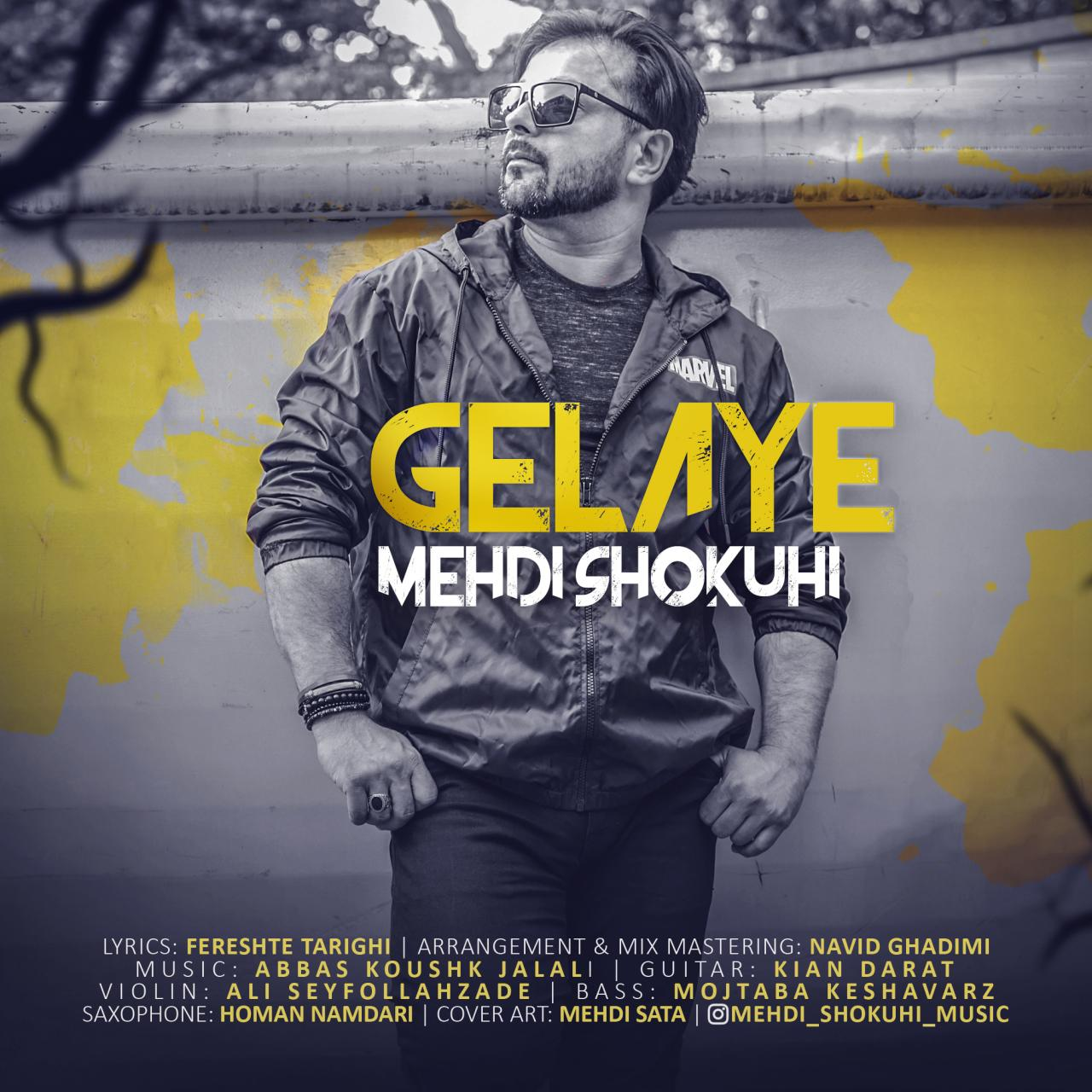 Mehdi Shokuhi – Gelaye