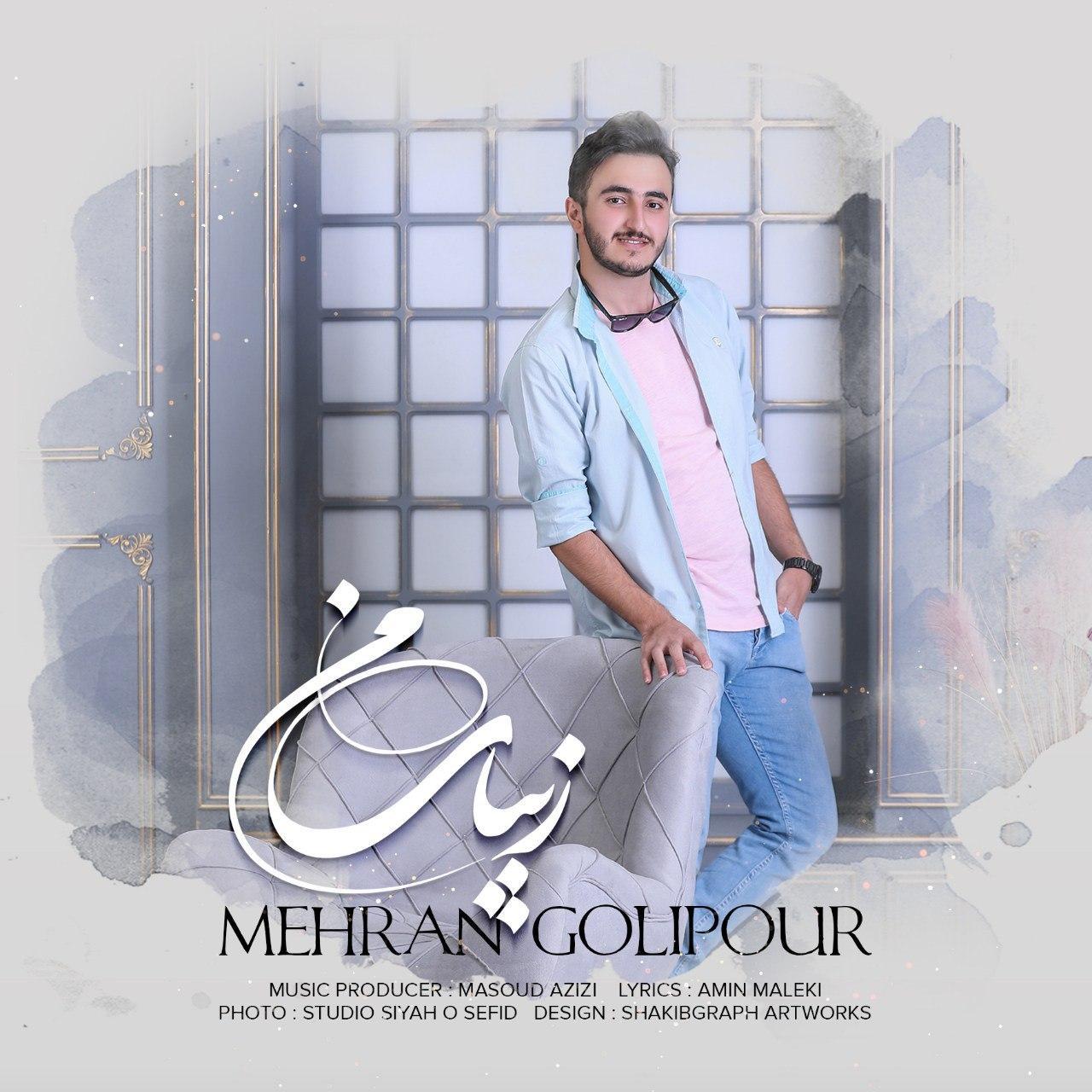 Mehran Golipour – Zibaye Man