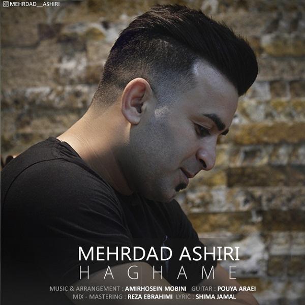 Mehrdad Ashiri – Haghame