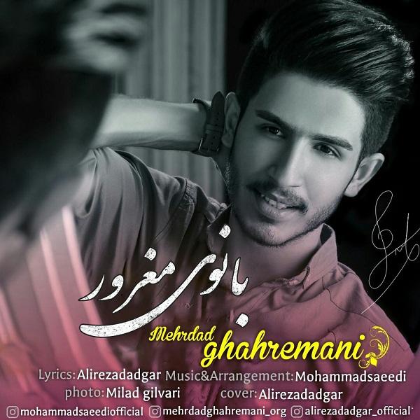 Mehrdad Ghahremani – Banoye Maghror