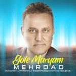 Mehrdad – Gole Maryam