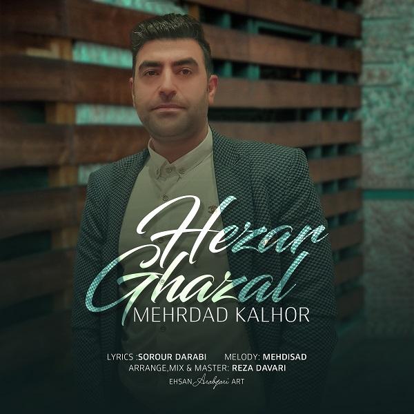 Mehrdad Kalhor – Hezar Ghazal