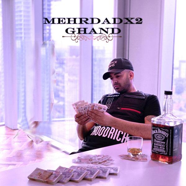 Mehrdad x2 – Ghand