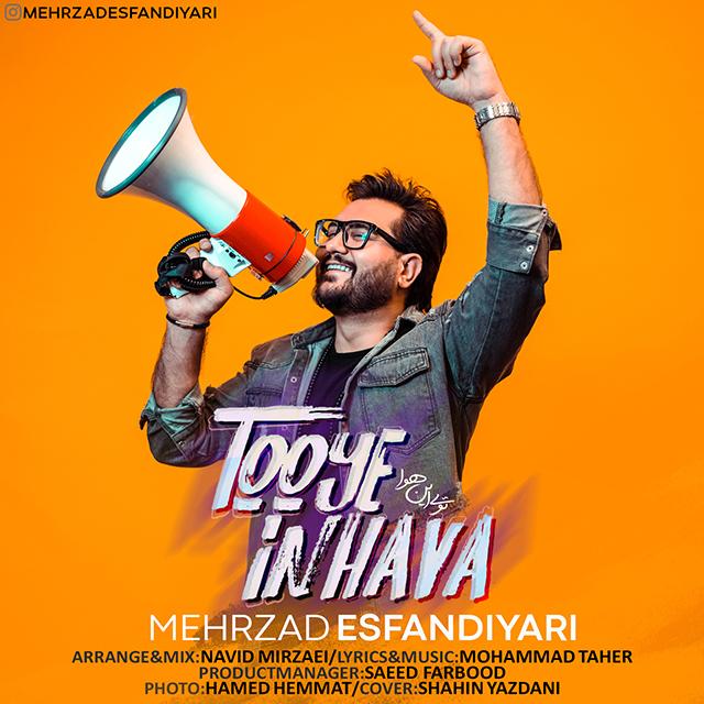 Mehrzad Esfandiyari – Too In Hava