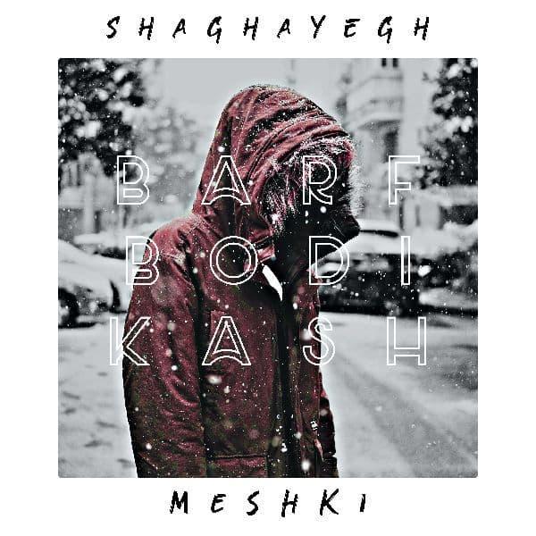 Meshki – Barf Bodi Kash (New Version)