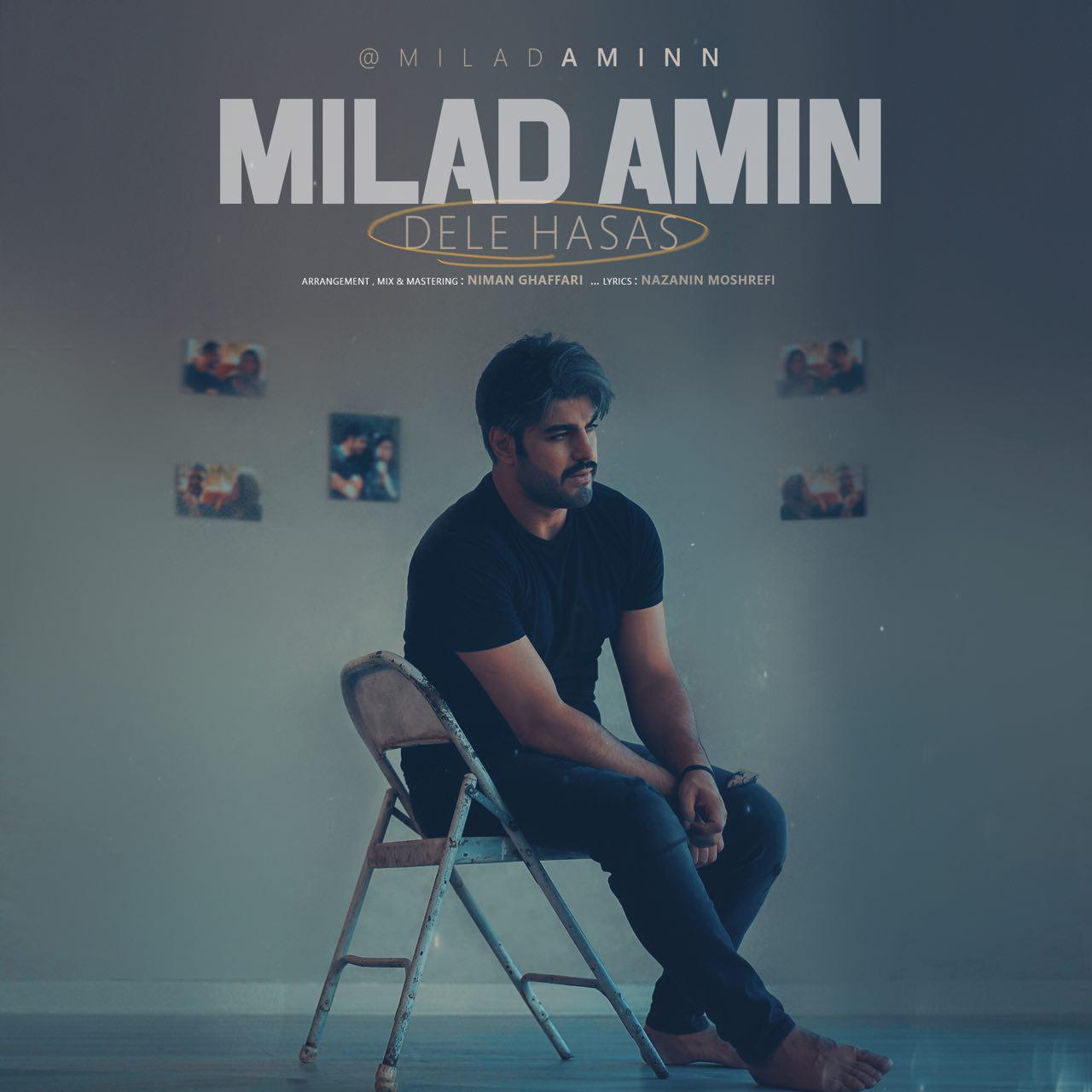 Milad Amin – Dele Hasas