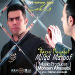 Milad Maroof – Tarze Negahet -