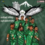 Milad Step – Oghabe Choka
