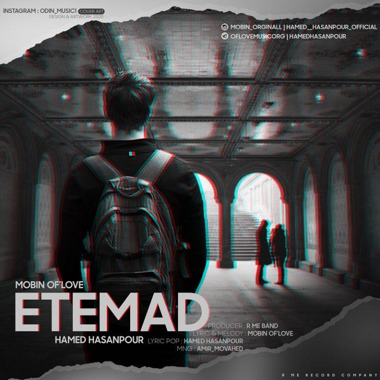 Mobin OfLove Ft Hamed Hasanpour – Etemad