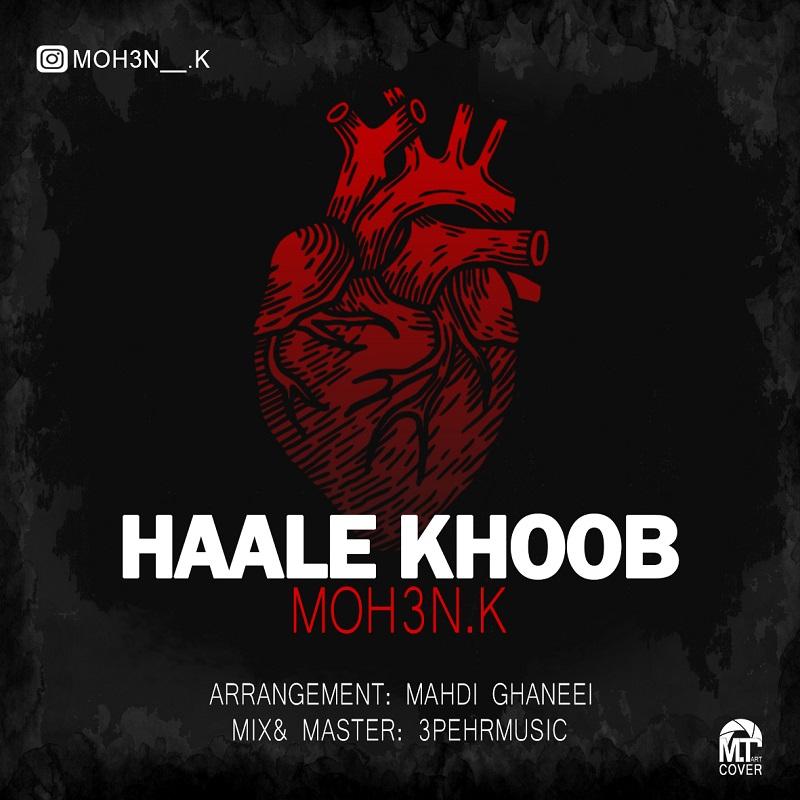 Moh3n K – Haale Khoob
