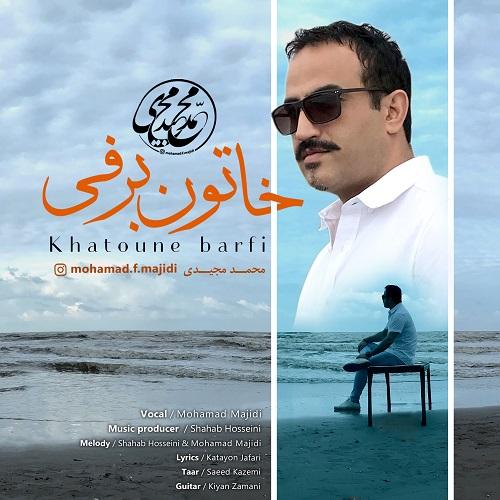 Mohamad Majidi – Khatoune Barfi