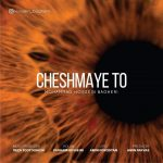 Mohammad Hossein Bagheri – Cheshmaye To