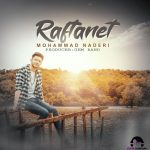 Mohammad Naderi – Raftanet