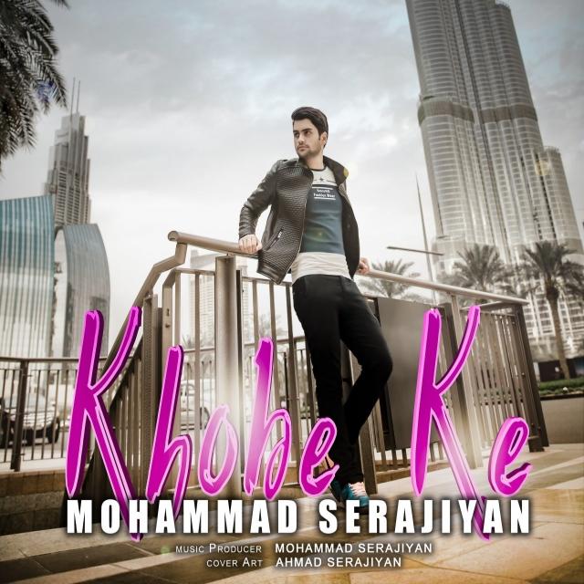 Mohammad Serajiyan – Khobe Ke