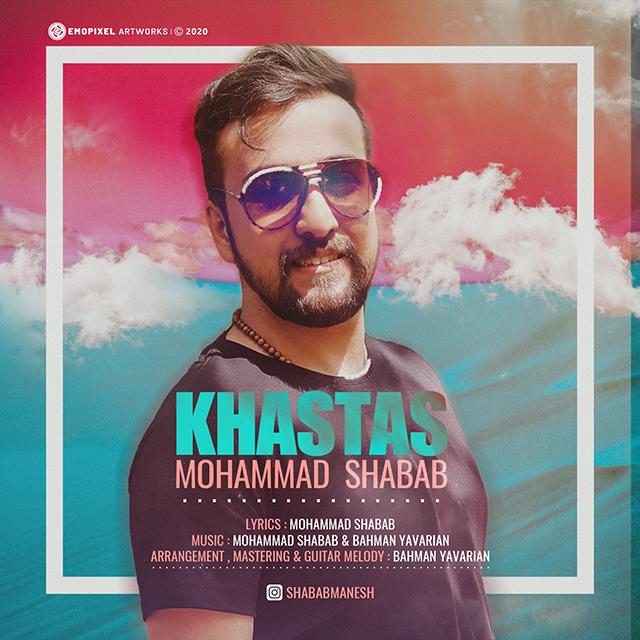 Mohammad Shabab – Khastas