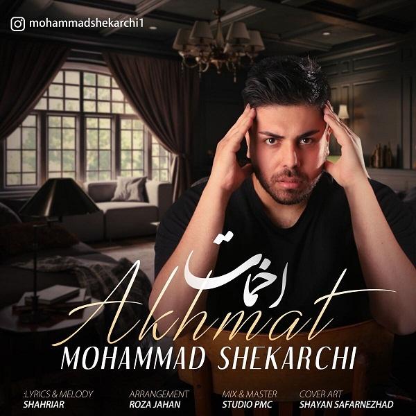 Mohammad Shekarchi – Akhmat